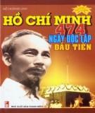 475 ngày độc lập đầu tiên - Hồ Chí Minh: Phần 1