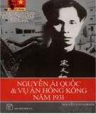 Vụ án Hồng Kông năm 1931 - Nguyễn Ái Quốc: Phần 1