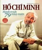 Hành trình 79 mùa xuân (1890-1969) - Hồ Chí Minh: Phần 2