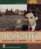 Ebook Bác Hồ trên đất nước Lê-nin: Phần 2 - Hồng Hà