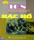 Ebook 108 chuyện vui đời thường của Bác Hồ: Phần 1 - Trần Đương