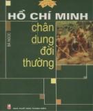 Chân dung đời thường - Hồ Chí Minh: Phần 1