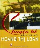 Ebook Chuyện kể bên mộ bà Hoàng Thị Loan: Phần 2 - Bá Ngọc, Trần Minh Siêu