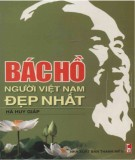 Ebook Bác Hồ - Người Việt Nam đẹp nhất: Phần 1 - Hà Huy Giáp