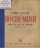 Ebook Chủ tịch Hồ Chí Minh, tiểu sử và sự nghiệp: Phần 2 - Ban nghiên cứu lịch sử Đảng Trung ương