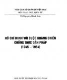 Ebook Hồ Chí Minh với cuộc kháng chiến chống thực dân Pháp (1945-1954): Phần 2 - TS. Nguyễn Minh Đức