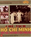 Ebook Chủ tịch Hồ Chí Minh với sự tiến bộ của phụ nữ: Phần 1 - Phạm Hoàng Điệp