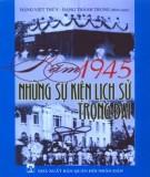 Những sự kiện lịch sử trọng đại năm 1945: Phần 1