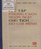 Ebook Học tập phong cách ngôn ngữ Chủ tịch Hồ Chí Minh: Phần 1 - Viện Ngôn ngữ học