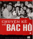 Ebook Chuyện kể về Bác Hồ (Tập 1): Phần 2 - Thái Kim Đỉnh