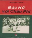 Ebook Bác Hồ với châu Phi: Phần 1 - Nguyễn Thành