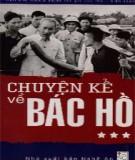 Chuyện kể về Bác Hồ Chí Minh (Tập 3): Phần 1