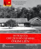 Ebook Di tích của Chủ tịch Hồ Chí Minh ở Kim Liên: Phần 1 - Trần Minh Siêu