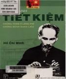 Ebook Thực hành tiết kiệm, chống tham ô, lãng phí, chống bệnh quan liêu: Phần 1 - Hồ Chí Minh