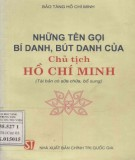 Ebook Những tên gọi, bí danh, bút danh của Chủ tịch Hồ Chí Minh: Phần 1 - Bảo tàng Hồ Chí Minh
