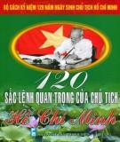 Ebook 120 sắc lệnh quan trọng của Chủ tịch Hồ Chí Minh: Phần 2 - Nguyễn Sông Lam, Bình Minh (tuyển chọn)