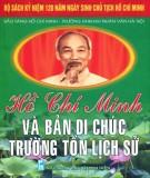 Bản Di chúc trường tồn lịch sử và Hồ Chí Minh: Phần 1