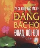 Ebook 72 ca khúc đặc sắc về Đảng, Bác Hồ, Đoàn-Hội-Đội: Phần 1 - NXB Văn hóa Thông tin
