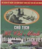 Ebook Chủ tịch Hồ Chí Minh với cách nói và cách viết: Phần 1 - Viện Ngôn ngữ học