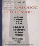 Ebook Nguyễn Ái Quốc - Hồ Chí Minh: Hành trình thơ văn - Hành trình dân tộc (Phần 1) - Phong Lê