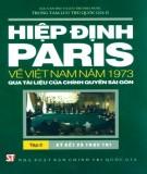 Tài liệu của chính quyền Sài Gòn - Hiệp định Paris về Việt Nam năm 1973(Tập 2): Phần 1