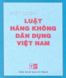 Ebook Giới thiệu Luật hàng không dân dụng Việt Nam: Phần 2 - NXB Tư pháp