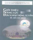 Ebook Giới thiệu năng lực đơn vị hoạt động tư vấn thành phố Hồ Chí Minh: Phần 1 - Sở Khoa khọc và Công nghệ thành phố Hồ Chí Minh