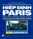 Tài liệu của chính quyền Sài Gòn - Hiệp định Paris về Việt Nam năm 1973(Tập 1): Phần 1