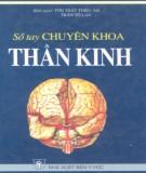 Ebook Sổ tay chuyên khoa thần kinh: Phần 1 - Tôn Thất Triệu Ân, Trần Tố Ân