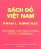 Ebook Sách đỏ Việt Nam (Phần 1 - Động vật): Phần 1 - NXB Khoa học Tự nhiên và Công nghệ