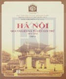 Ebook Hà Nội qua tài liệu và tư liệu lưu trữ 1873 - 1954 (Tập 2): Phần 2 - Đào Thị Diến (chủ biên)