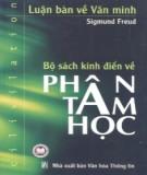 Ebook Luận bàn về văn minh  - Bộ sách kinh điển về Phân tâm học: Phần 2 – Sigmund Freud