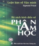 Ebook Luận bàn về văn minh  - Bộ sách kinh điển về Phân tâm học: Phần 1 – Sigmund Freud