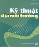 Ebook Kỹ thuật địa môi trường: Phần 1 - Nguyễn Uyên