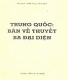 Ebook Trung Quốc: Bàn về thuyết Ba đại diện (Phần 1) - Nguyễn Văn Lập