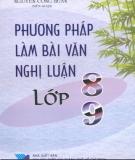 Ebook Phương pháp làm bài văn nghị luận lớp 8 & 9: Phần 1 - Nguyễn Công Huấn