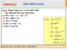 Bài tập Toán kỹ thuật: Chương 2 - Biến đổi Fourier (ĐH Bách Khoa TP.HCM)