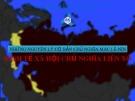 Bài thuyết trình Những nguyên lý cơ bản chủ nghĩa Mác - Lênin: Kinh tế xã hội chủ nghĩa Liên Xô