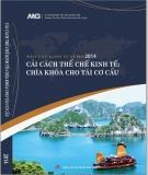 Ebook Báo cáo Kinh tế vĩ mô 2014: Cải cách thể chế kinh tế - chìa khóa cho tái cơ cấu - Phần 1