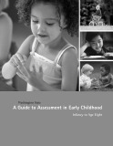 A guide to assessment in early childhood: Infancy to age eight