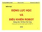 Bài giảng Động lực học và điều khiển Robot - Chương 1: Giới thiệu - TS. Phan Tấn Hùng