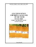 Giáo trình mô đun Chế biến cao su SVR từ mủ nước - MĐ01: Sơ chế mủ cao su