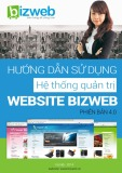 Hướng dẫn sử dụng hệ thống quản trị Bizweb phiên bản 4.0