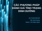 Bài giảng Các phương pháp đánh giá tình trạng dinh dưỡng - BS. Phan Kim Huệ