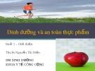 Bài giảng Dinh dưỡng và an toàn thực phẩm: Bài 0 - ThS.BS. Nguyễn Thị Hiền