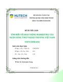 Đề tài tiểu luận: Tìm hiểu về hoạt động Marketing của Ngân hàng Thương mại Cổ phần Ngoại thương Việt Nam Vietcombank