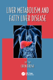 Ebook Liver Metabolism and Fatty Liver Disease - Oren Tirosh (Editor)
