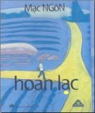 Tiểu thuyết Hoan lạc: Phần 1