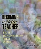 Ebook Becoming a better teacher: Eight innovations that work: Part 1 - Giselle O. Martin-Kniep