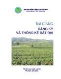 Bài giảng Đăng ký và thống kê đất đai - ĐH Nông Lâm Tp.HCM